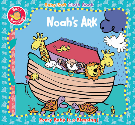 This Soft Cloth Book For Babies And Toddlers Presents The Bible Story Of Noah With Rhyme Bright Illustrations Fun Activities