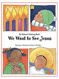 We Want to See Jesus: An Advent Coloring Book We Want to See Jesus: An Advent Coloring Book, advent book for children, advent activity book